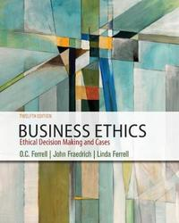 Business Ethics by John Fraedrich