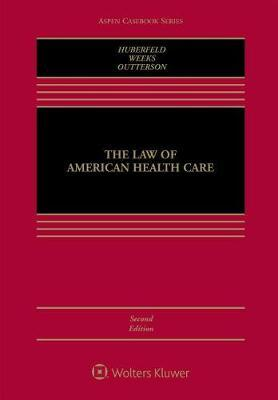 The Law of American Health Care by Nicole Huberfeld image
