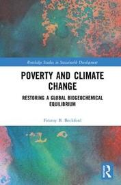 Poverty and Climate Change by Fitzroy B. Beckford