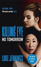 No Tomorrow by Luke Jennings
