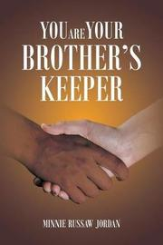 You Are Your Brother's Keeper by Minnie Russaw Jordan