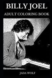 Billy Joel Adult Coloring Book by Jada Wolf