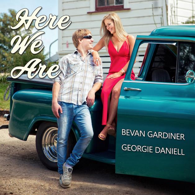Here We Are by Bevan Gardiner & Georgie Daniell