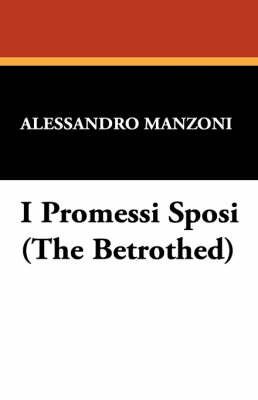 I Promessi Sposi (the Betrothed) by Alessandro Manzoni image