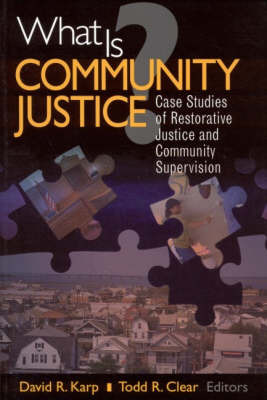 What is Community Justice? by Todd R Clear image