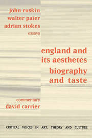 England and its Aesthetes by David Carrier