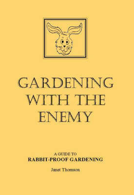 Gardening with the Enemy by Janet Thomson