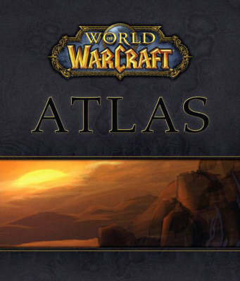 """World of Warcraft"" Atlas for Hardback by BradyGames"