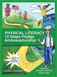Physical Literacy 12 Steps Pledge Ambassadorship by Steven McCartney