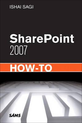 SharePoint 2007 How-to by Ishai Sagi image