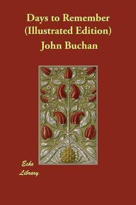 Days to Remember (Illustrated Edition) by John Buchan image