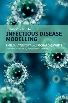 An Introduction to Infectious Disease Modelling by Emilia Vynnycky image