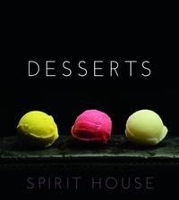 Spirit House - Desserts by Helen Brierty