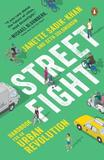 Streetfight by Janette Sadik-khan
