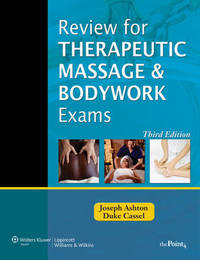Review for Therapeutic Massage and Bodywork Exams by Joseph Ashton image