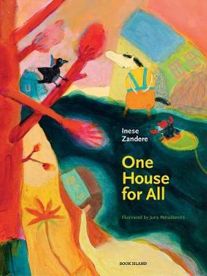 One House for All by Inese Zandere