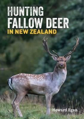 hunting fallow deer in new zealand howard egan book in stock