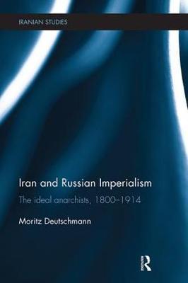 Iran and Russian Imperialism by Moritz Deutschmann image