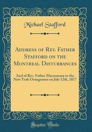 Address of REV. Father Stafford on the Montreal Disturbances by Michael Stafford image