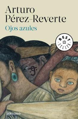 Ojos azules by Arturo Perez-Reverte