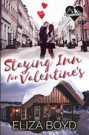 Staying Inn for Valentine's by Eliza Boyd
