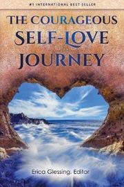 The Courageous Self-Love Journey