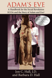 Adam's Eve by J.D. and Barbara D. Hall Jon C. Hall image