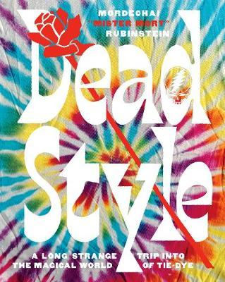 "Dead Style by Mordechai ""Mister Mort"" Rubinstein"