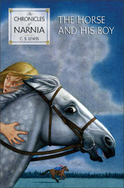 The Horse and His Boy by C.S Lewis