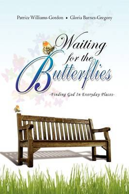 Waiting for the Butterflies by Patrice Williams-Gordon image