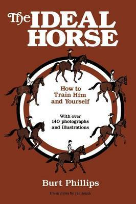 The Ideal Horse by Burt Phillips image