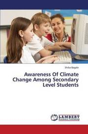 Awareness of Climate Change Among Secondary Level Students by Bagale Shiba