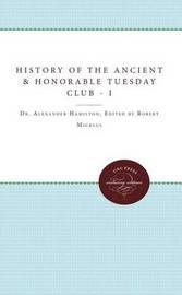 The History of the Ancient and Honorable Tuesday Club image