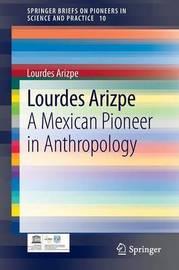 Lourdes Arizpe by Lourdes Arizpe