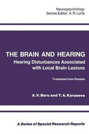 The Brain and Hearing by A.V. Baru
