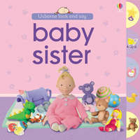 Baby Sister (Look & Say) by Felicity Brooks image