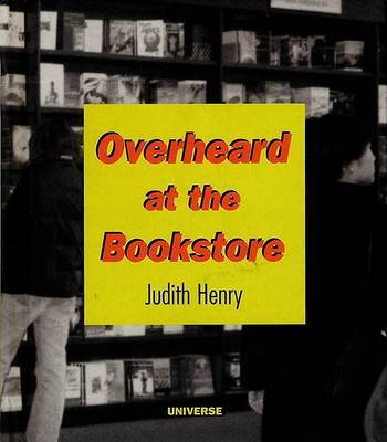 Overheard at the Bookstore by Judith Henry image