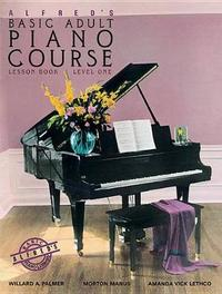 Alfred's Basic Adult Piano Course Lesson Book, Bk 1 by Willard A Palmer