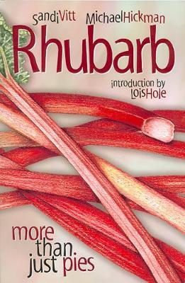Rhubarb by Sandi Vitt