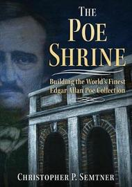 The Poe Shrine by Christopher Semtner