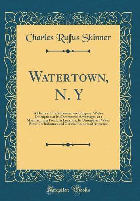 Watertown, N. y by Charles Rufus Skinner image