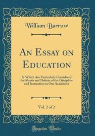 An Essay on Education, Vol. 2 of 2 by William Barrow image