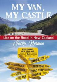 My Van, My Castle by Jackie Norman