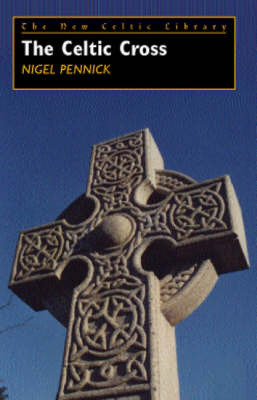 The Celtic Cross by Nigel Pennick image