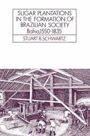 Cambridge Latin American Studies: Series Number 52 by Stuart B. Schwartz image