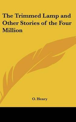 The Trimmed Lamp and Other Stories of the Four Million by Henry O. image