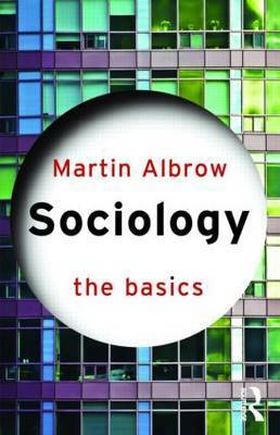 Sociology: The Basics by Martin Albrow