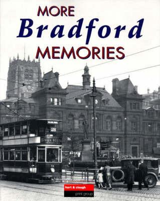 More Bradford Memories