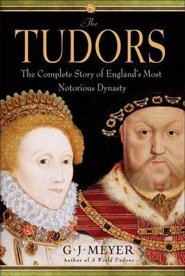 The Tudors by G.J. Meyer image