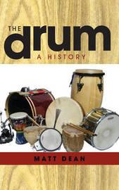 The Drum by Matt Dean